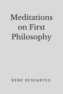 descartes meditations essay